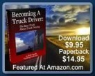 Becoming a truck driver book, truck driving book